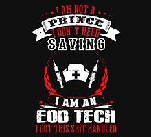 I AM AN EOD TECH Unisex T-Shirt