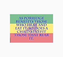 As Porridge Benefits - Amharic Proverb Unisex T-Shirt
