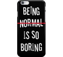 being normal iPhone Case/Skin
