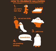 How to celebrate Halloween Ghost Unisex T-Shirt