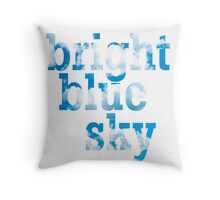 Bright, blue sky Throw Pillow