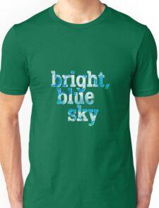 Bright, blue sky Unisex T-Shirt