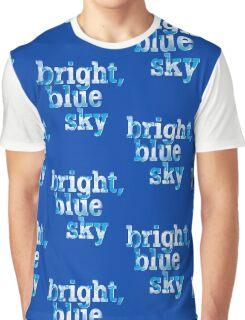 Bright, blue sky Graphic T-Shirt
