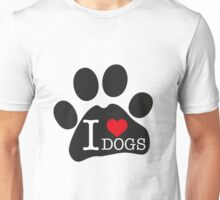 I love dogs Unisex T-Shirt