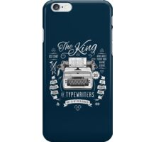 The King of Typewriters iPhone Case/Skin