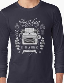 The King of Typewriters Long Sleeve T-Shirt