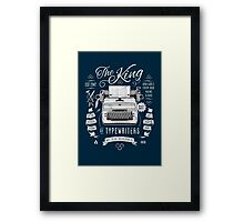The King of Typewriters Framed Print