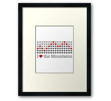 I love the mountains V.1.1 Framed Print