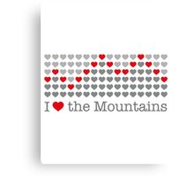 I love the mountains V.1.1 Canvas Print
