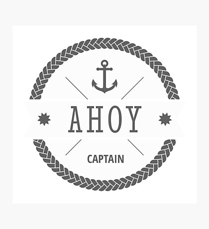 AHOY Captain Badge with anchor Photographic Print