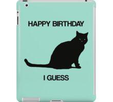 Happy Birthday, I Guess iPad Case/Skin