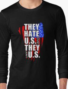 hate US Long Sleeve T-Shirt