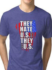 hate US Tri-blend T-Shirt