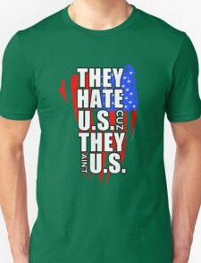 hate US Unisex T-Shirt