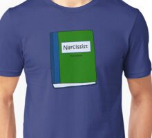 Textbook Narcissist  Unisex T-Shirt