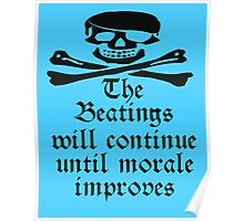 Pirate Morale, Jolly Roger, Pirates, Skull & Crossbones, Buccaneers, Me Harties! On Light Blue Poster