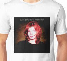 Cait Brennan - Debutante Exclusive Release Day Alternate Universe Cover! Unisex T-Shirt