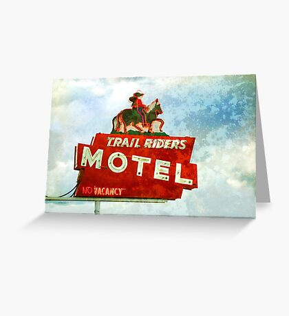 Trail Riders Motel Neon Sign  Greeting Card