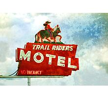 Trail Riders Motel Neon Sign  Photographic Print