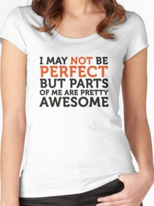 Not perfect, but parts of me are amazing! Women's Fitted Scoop T-Shirt