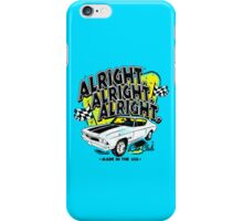 Alright, Alright, Alright iPhone Case/Skin