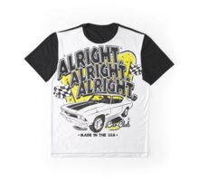 Alright, Alright, Alright Graphic T-Shirt
