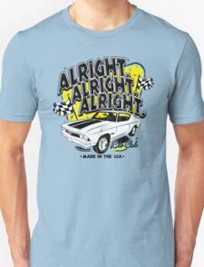 Alright, Alright, Alright Unisex T-Shirt