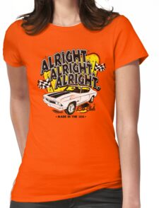 Alright, Alright, Alright Womens Fitted T-Shirt