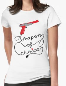 Weapon of Choice (2014 Revamped Version) Womens Fitted T-Shirt
