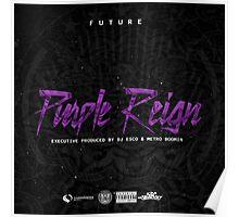 Future - Purple Reign Poster