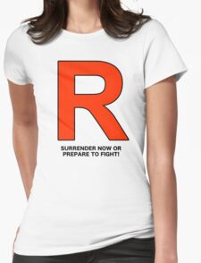 Team Rocket (Surrender Now or Prepare to Fight!) Womens Fitted T-Shirt