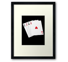 ACE, Aces High, Four Aces, Gamble, win, Poker, Playing cards, winning hand, on black Framed Print