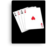 ACE, Aces High, Four Aces, Gamble, win, Poker, Playing cards, winning hand, on black Canvas Print