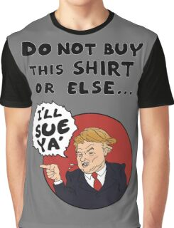 Do Not Buy This Graphic T-Shirt