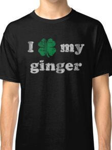 I Shamrock My Ginger St Patrick's Day Classic T-Shirt
