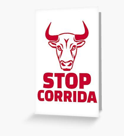 Stop corrida Greeting Card