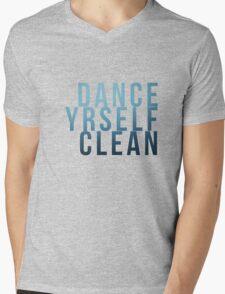 Dance Yrself Clean Mens V-Neck T-Shirt