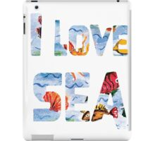 I love sea watercolor style iPad Case/Skin