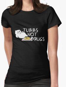 Tubbs Not Drugs - Neko Atsume (White) Womens Fitted T-Shirt