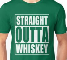 Straight Outta Whiskey St Patrick's Day Unisex T-Shirt