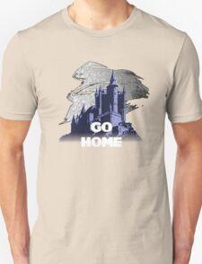 Go Home T-Shirt