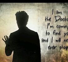 """""""I will find you"""" the Doctor by Alondra"""