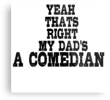 Comedian Funny Stand Up Dad Metal Print