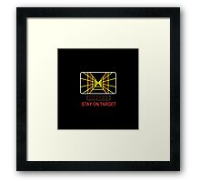 Stay On Target Use the Force Framed Print