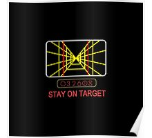 Stay On Target Use the Force Poster