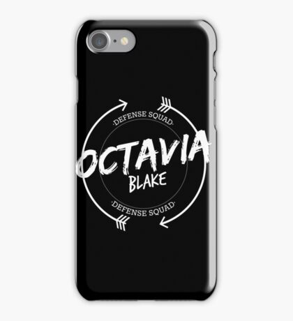OCTAVIA BLAKE DEFENSE SQUAD iPhone Case/Skin