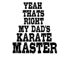 Karate Master Fighter Dad Photographic Print