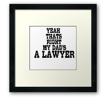 Lawyer Court Dad Framed Print