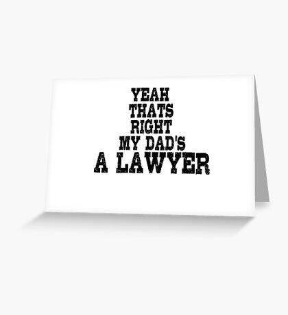 Lawyer Court Dad Greeting Card