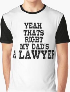 Lawyer Court Dad Graphic T-Shirt